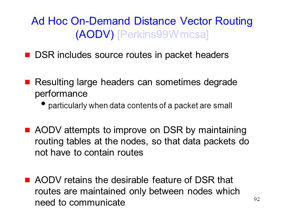 Ad Hoc On-Demand Distance Vector Routing (AODV) [Perkins99Wmcsa]